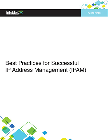 Best Practices For Successful IP Address Management (IPAM)